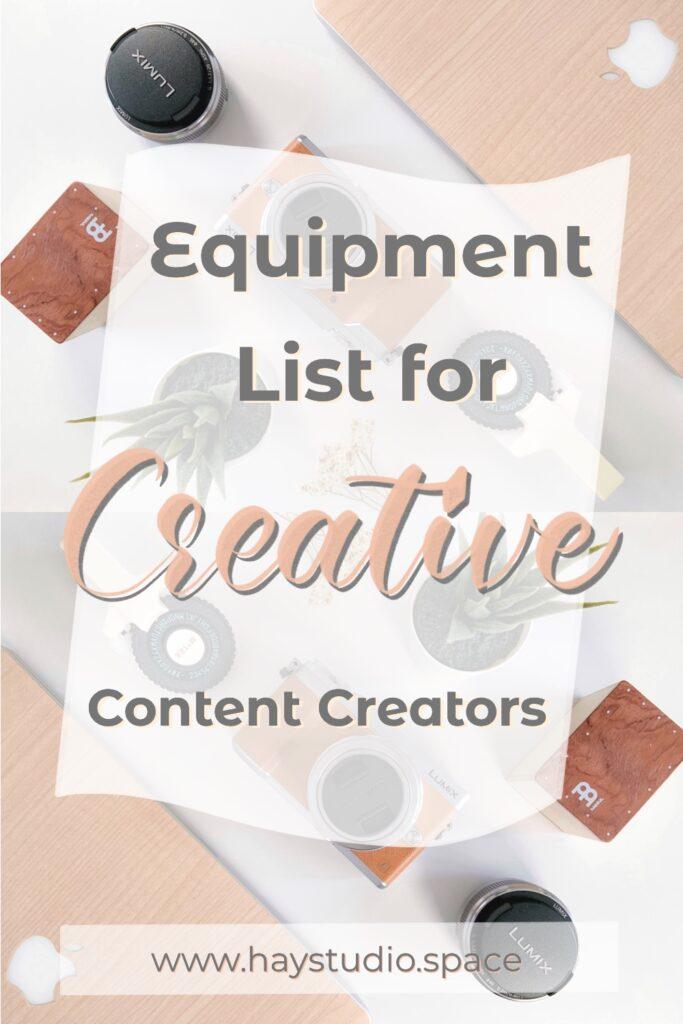 Equipment for Beginner Creative Content Creator