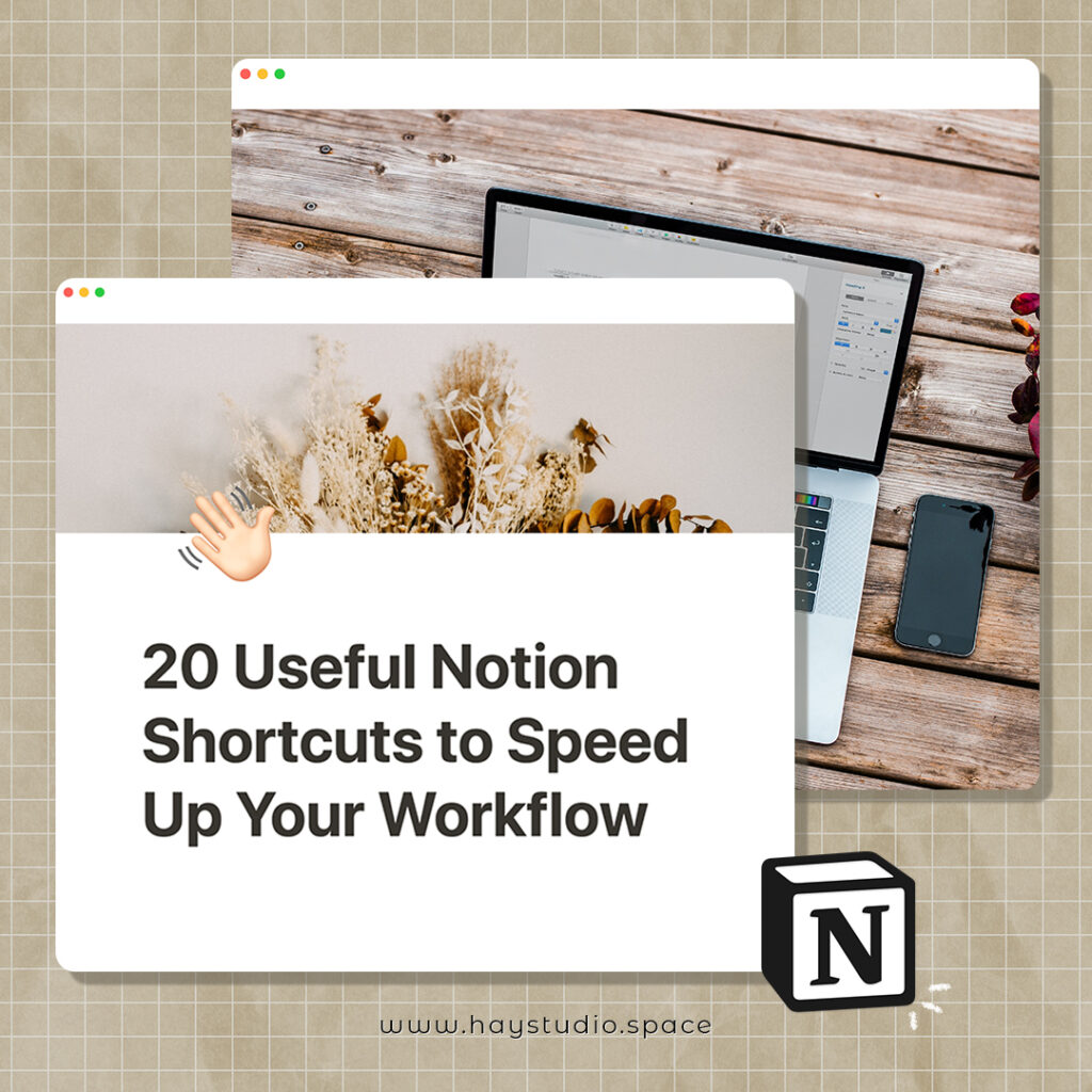 20 Notion Shortcuts to Speed Up Your Workflow