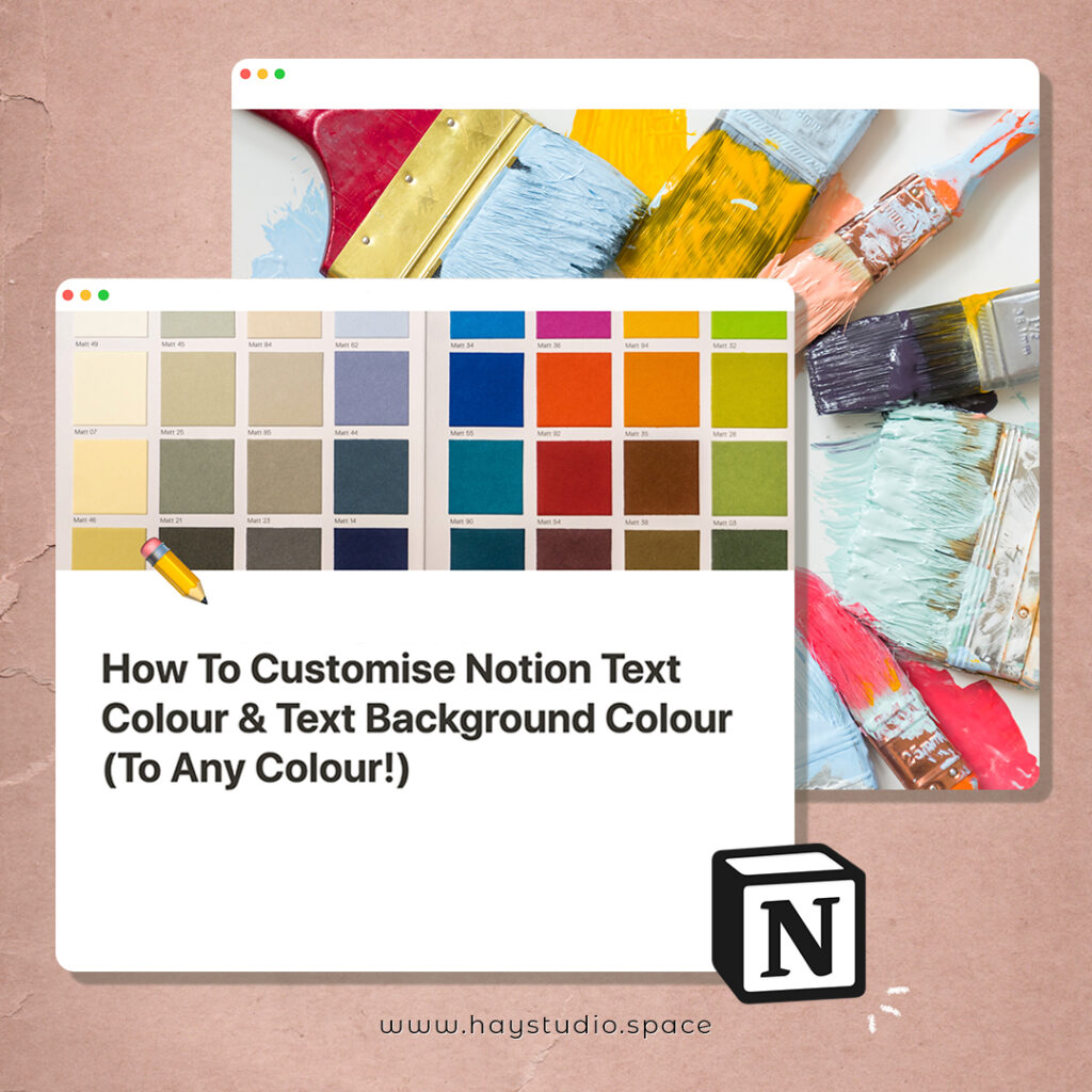 How To Customise Notion Text Colour & Text Background Colour (To Any Colour!)