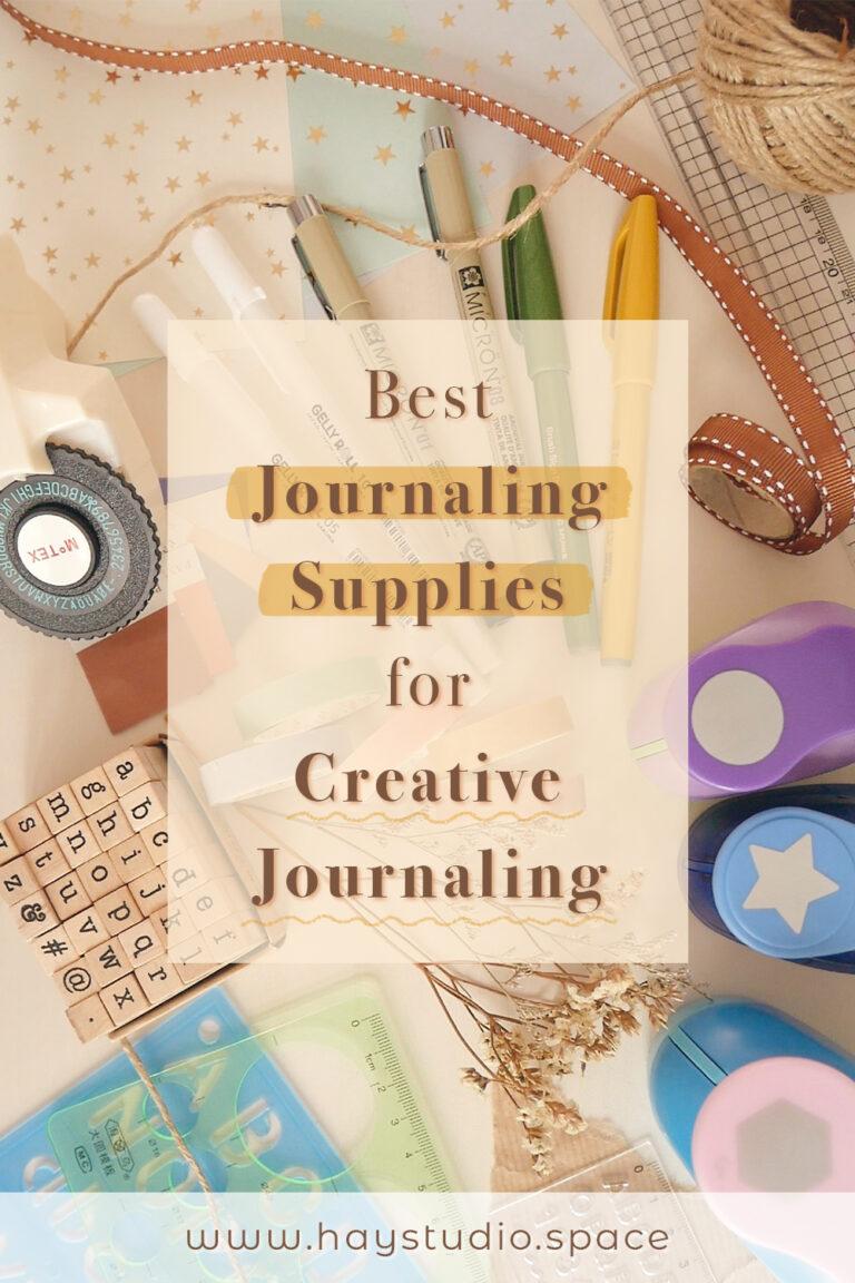Best Journaling Supplies for Creative Journaling