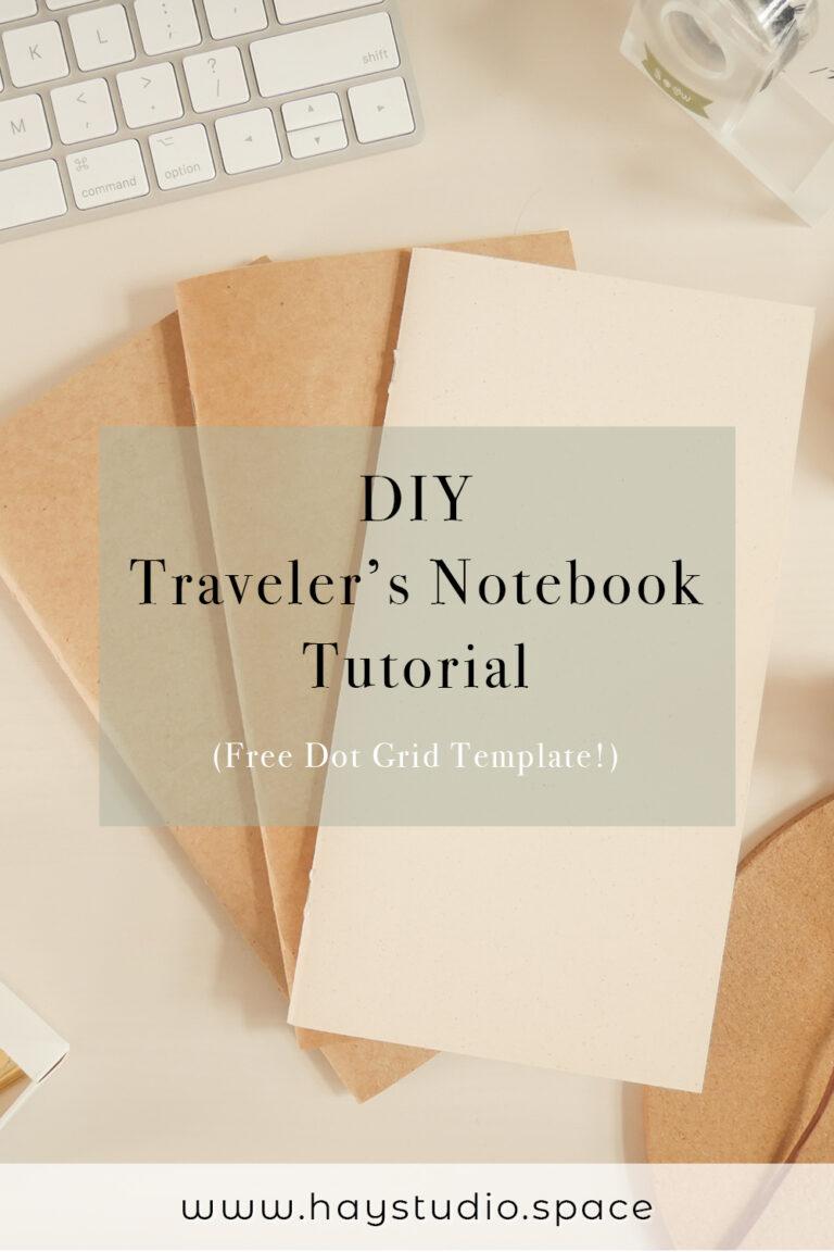 DIY Traveler's Notebook Tutorial (Free Dot Grid Template)