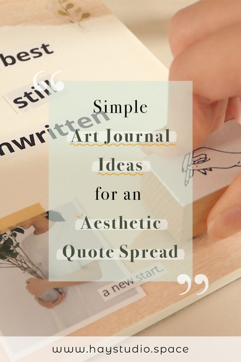 Simple Art Journal Ideas for an Aesthetic Quote Spread